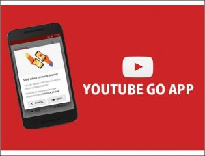 YouTube Go for PC Windows and Mac